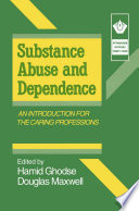Substance Abuse and Dependence