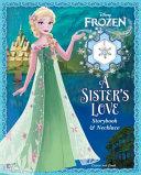 Disney Frozen: A Sister's Love