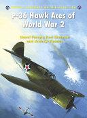 P 36 Hawk Aces of World War 2 Book PDF