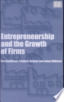Entrepreneurship and the Growth of Firms