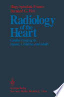 Radiology of the Heart Book