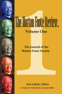 The Horton Foote Review: The Journal of the Horton Foote Society
