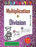 Multiplication and Division Workbook Ages 6 9
