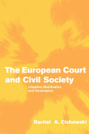 The European Court And Civil Society: Litigation, Mobilization And ...