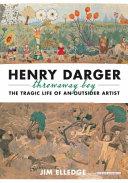 Henry Darger  Throwaway Boy