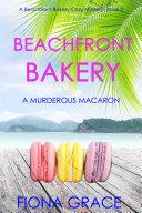 Beachfront Bakery: A Murderous Macaron (A Beachfront Bakery Cozy Mystery—Book 2) [Pdf/ePub] eBook