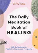 The Daily Meditation Book of Healing