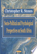 Socio-political and Psychological Perspectives on South Africa
