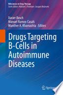 Drugs Targeting B Cells in Autoimmune Diseases