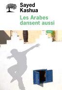 Les Arabes dansent aussi ebook