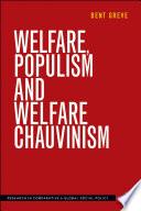 Welfare  Populism and Welfare Chauvinism