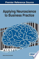 Applying Neuroscience to Business Practice Book