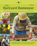 The Backyard Beekeeper - Revised and Updated, 3rd Edition