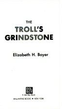 The Troll's Grindstone