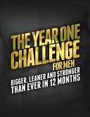 The Year 1 Challenge for Men