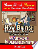 Bum Rush Revere and the American Revolution