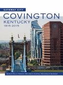 Gateway City Covington Kentucky 1815 2015