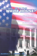 Who Will be in the White House