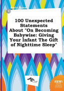 100 Unexpected Statements about on Becoming Babywise