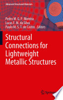 Structural Connections For Lightweight Metallic Structures Book PDF