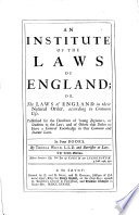An Institute of the Laws of England ... The sixth edition