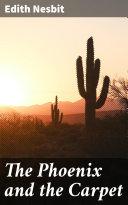 The Phoenix and the Carpet [Pdf/ePub] eBook