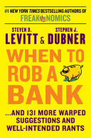 When to Rob a Bank