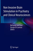 Non Invasive Brain Stimulation in Psychiatry and Clinical Neurosciences