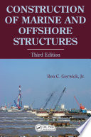 Construction of Marine and Offshore Structures  Third Edition Book