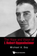 The Hope And Vision Of J  Robert Oppenheimer