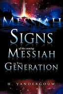 Signs of the Coming Messiah in This Generation