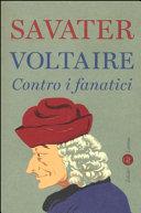 Voltaire. Contro i fanatici