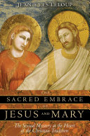 Pdf The Sacred Embrace of Jesus and Mary Telecharger