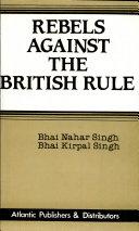 Rebels Against the British Rule