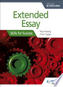 Extended Essay for the IB Diploma