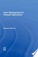 Farm Management In Peasant Agriculture