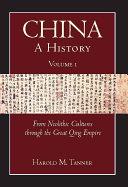 China  A History  Volume 1