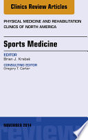 Sports Medicine  An Issue of Physical Medicine and Rehabilitation Clinics of North America  Book