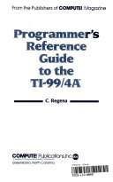 Programmer s Reference Guide to the TI 99 4A