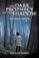 The Dark Prophecy of the Shadow