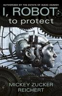 I  Robot  To Protect