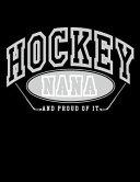 Hockey Nana and Proud of It