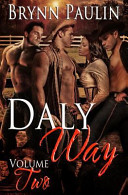 Daly Way: Volume Two