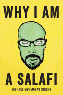 Why I Am A Salafi Book