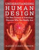 Understanding Human Design Pdf/ePub eBook