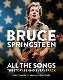 Pdf Bruce Springsteen: All the Songs Telecharger