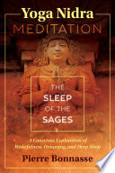 """Yoga Nidra Meditation: The Sleep of the Sages"" by Pierre Bonnasse"