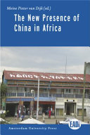 The New Presence of China in Africa