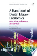 A Handbook Of Digital Library Economics Book PDF