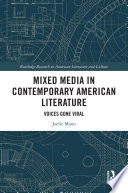 Mixed Media in Contemporary American Literature